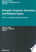 Complex Analysis  Operators  and Related Topics