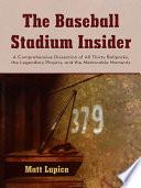 The Baseball Stadium Insider