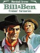 Bill og Ben frelser farmeren