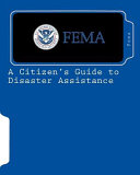 A Citizen's Guide to Disaster Assistance