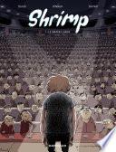 illustration du livre Shrimp - Tome 1 - Le grand Large