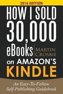 How I Sold 30 000 EBooks on Amazon s Kindle