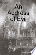 An Address of Evil The Young Woman Who Is His Caregiver And