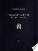 The Papacy and the Levant, 1204-1571: The fifteenth century