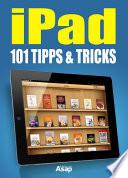 iPad  101 Tipps und Tricks