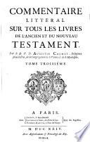 Commentaire litteral sur tous les livres de l'ancien et du nouveau Testament