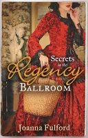 Secrets In The Regency Ballroom: The Wayward Governess / His Counterfeit Condesa (Mills & Boon M&B) : viscount destermere until claire davenport enters his life....