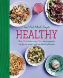 Good Food Made Simple  Healthy Book PDF