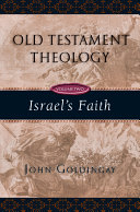 Old Testament Theology  Volume Two  Israel s Faith