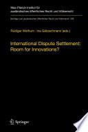 International Dispute Settlement  Room for Innovations