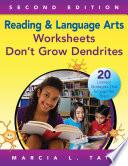 Reading and Language Arts Worksheets Don t Grow Dendrites