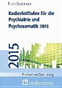 Kodierleitfaden für die Psychiatrie und Psychosomatik 2015