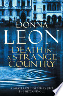 Death in a Strange Country Police Confronts A Grisly Sight When The