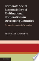 Corporate Social Responsibility of Multinational Corporations in Developing Countries