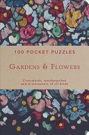 Gardens   Flowers  100 Pocket Puzzles