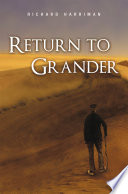 Return to Grander Grander To Settle His Aunt S Estate