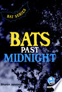 Bats Past Midnight They Can Handle When They