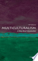 Multiculturalism  A Very Short Introduction