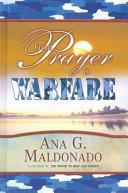 From Prayer to Warfare