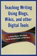 Teaching Writing Using Blogs  Wikis  and Other Digital Tools