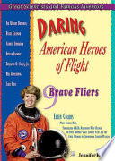 Daring American Heroes of Flight