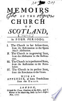 Memoirs of the Church of Scotland  in Four Periods