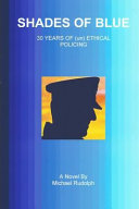 Shades of Blue   30 Years of  Un  Ethical Policing Book PDF