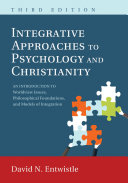 Integrative Approaches to Psychology and Christianity, Third Edition Book