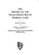 The History of the Texas Federation of Women's Clubs ...