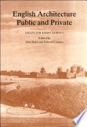 English Architecture Public   Private