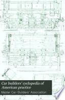 Car Builders' Cyclopedia of American Practice