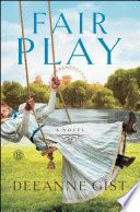 Fair Play by Deeanne Gist