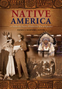 Native America: A State-by-State Historical Encyclopedia [3 volumes]