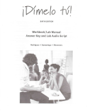 Workbook with Lab Manual Answer Key and Lab Audio Script for Rodriguez/Samaniego/Blommers' Dimelo Tu!: A Complete Course, 6th