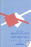 Whitehead S Metaphysics Of Extension And Solidarity