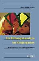 Die Bildungsbereiche im Kindergarten