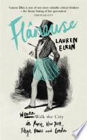 Flaneuse by Lauren Elkin