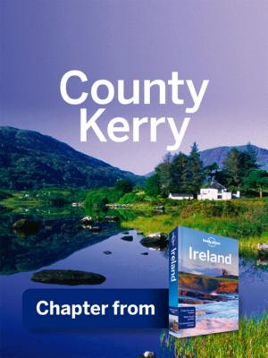 Lonely Planet County Kerry: Chapter from Ireland Travel Guide - ISBN:9781743211564