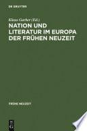 Nation und Literatur im Europa der Frühen Neuzeit