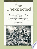 Ebook Unexpected: Narrative Temporality and the Philosophy of Surprise Epub Mark Currie Apps Read Mobile