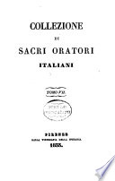 Classici sacri oratori greci  latini  italiani e francesi  Collezione di sacri oratori italiani