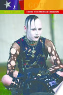 Goths: A Guide to an American Subculture