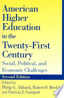 American Higher Education in the Twenty First Century