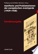 Manifeste und Proklamationen der europäischen Avantgarde (1909–1938)