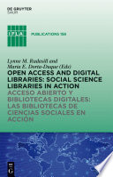 Open Access and Digital Libraries / Acceso Abierto y Bibliotecas Digitales