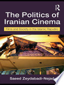 The Politics of Iranian Cinema And This Has Been Reflected In