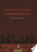 Rhythmic Structure In Iranian Music book