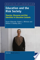 Education and the Risk Society