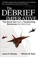 The Debrief Imperative Book PDF