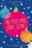 Ebook My True Love Gave to Me Epub Stephanie Perkins Apps Read Mobile